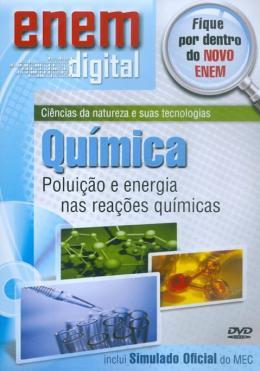 ENEM DIGITAL QUIMICA - POLUICAO E ENERGIA NAS REACOES QUIMICAS - DVD