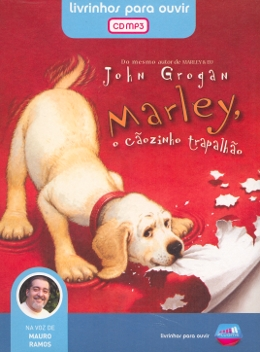 MARLEY, O CAOZINHO TRAPALHAO - AUDIO LIVRO