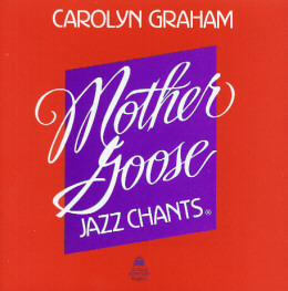 MOTHER GOOSE JAZZ CHANTS CD (1)