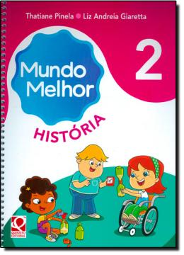 MUNDO MELHOR HISTORIA -2 ANO
