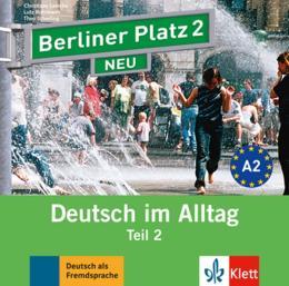 BERLINER PLATZ NEU 2 - CD AUDIO ZUM LEHRBUCHTEIL - TEIL 2