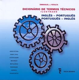 DICIONARIO DE TERMOS TECNICOS ILUSTRADO - CD-ROM INGLES / PORTUGUES - PORTUGUES / INGLES