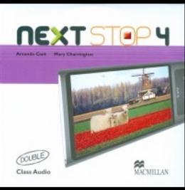 NEXT STOP 4 CLASS AUDIO CD (2) - 1ST ED