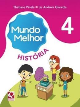 MUNDO MELHOR HISTORIA -4 ANO