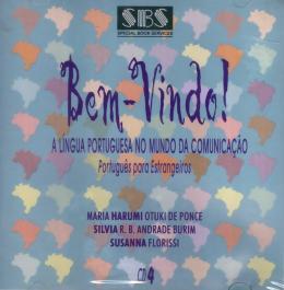 BEM-VINDO! A LINGUA PORTUGUESA NO MUNDO DA COMUNICACAO - CD (4)
