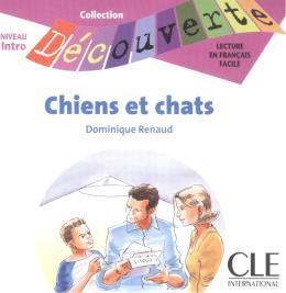 CHIENS ET CHATS NIVEAU INTRO (CD AUDIO)