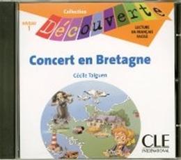 CONCERT EN BRETAGNE NIVEAU 1 (CD AUDIO)