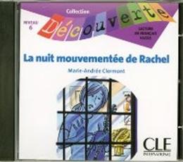NUIT MOUVEMENTEE DE RACHEL, LA NIVEAU 6 (CD AUDIO)