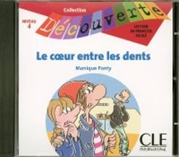 COEUR ENTRE LES DENTS, LE NIVEAU 4 (CD AUDIO)
