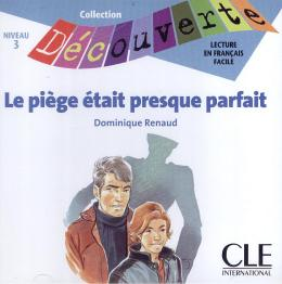 PIEGE ETAIT PRESQUE PARFAIT, LE - NIVEAU 3 (CD AUDIO)