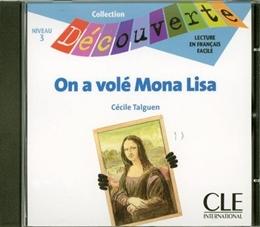 ON A VOLE MONA LISA - NIVEAU 3 (CD AUDIO)