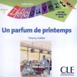 PARFUM DE PRINTEMPS, UN - NIVEAU 2 (CD AUDIO)