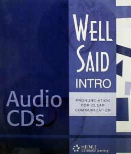 WELL SAID: PRONUNCIATION FOR CLEAR COMMUNICATION - INTRO - AUDIO CD´S (6)
