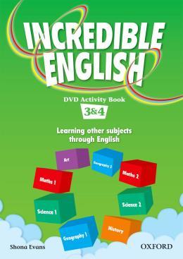 INCREDIBLE ENGLISH 3 & 4 DVD ACTIVITY BOOK