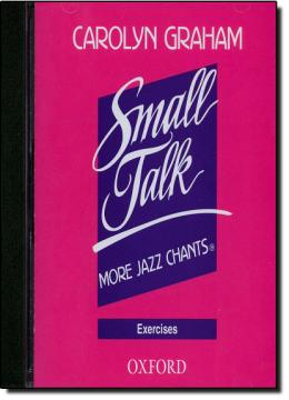 SMALL TALK: MORE JAZZ CHANTS EXERCISE CD