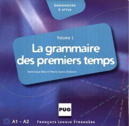 LA GRAMMAIRE DES PREMIERS TEMPS 1 - CD AUDIO