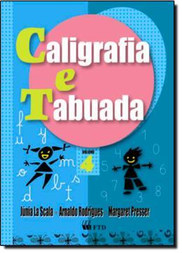 CALIGRAFIA E TABUADA - ENSINO FUNDAMENTAL VOL. 04