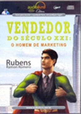 VENDEDOR DO SECULO XXI: O HOMEM DE MARKETING - AUDIO LIVRO