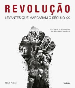 REVOLUCAO - LEVANTES QUE MARCARAM O SECULO XX