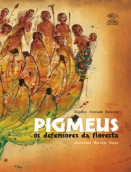 PIGMEUS - OS DEFENSORES DA FLORESTA