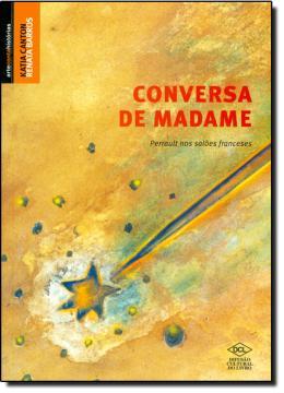 CONVERSA DE MADAME