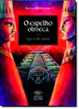 ESPELHO OLMECA, O