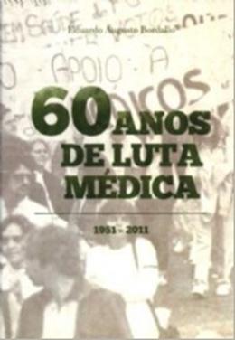 60 ANOS DE LUTA MEDICA