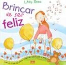 BRINCAR DE SER FELIZ