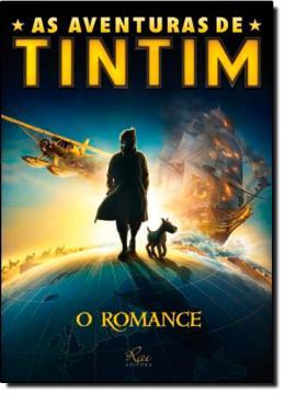 AS AVENTURAS DE TINTIM - O ROMANCE