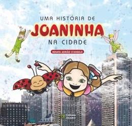 HISTORIA DE JOANINHA NA CIDADE, UMA