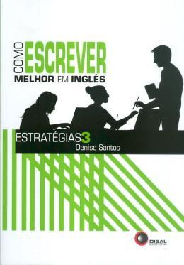COMO ESCREVER MELHOR EM INGLES - ESTRATEGIAS 3