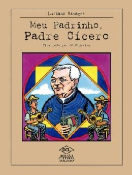 MEU PADRINHO, PADRE CICERO