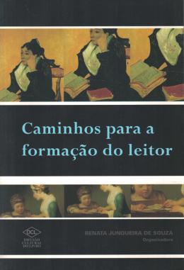 CAMINHOS PARA A FORMACAO DO LEITOR