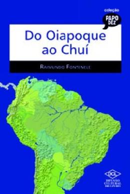 DO OIAPOQUE AO CHUI