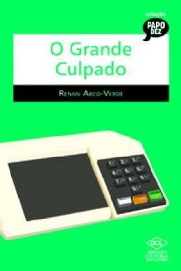 GRANDE CULPADO, O