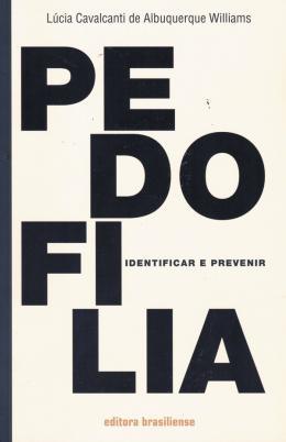 PEDOFILIA - IDENTIFICAR E PREVENIR