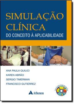 SIMULACAO CLINICA – DO CONCEITO A APLICABILIDADE