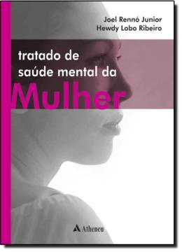 TRATADO DE SAUDE MENTAL DA MULHER