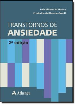 TRANSTORNOS DE ANSIEDADE – 2º EDICAO