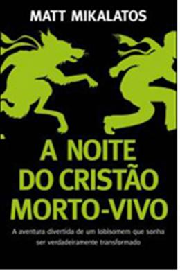 NOITE DO CRISTAO MORTO-VIVO, A