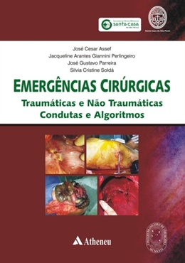 EMERGENCIAS CIRURGICAS - TRAUMATICAS E NAO TRAUMATICAS, CONDUTAS E ALGORITMOS