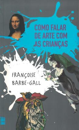COMO FALAR DE ARTE COM AS CRIANÇAS