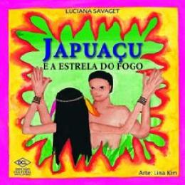 JAPUACU E A ESTRELA DO FOGO