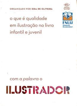 QUE E QUALIDADE EM ILUSTRACAO NO LIVRO INFANTIL E JUVENIL?, O