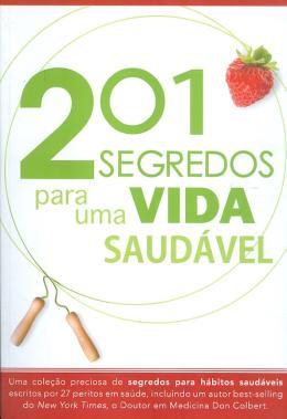 201 SEGREDOS PARA UMA VIDA SAUDAVEL