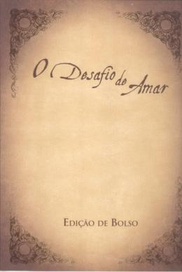 DESAFIO DE AMAR, O - LIVRO DE BOLSO