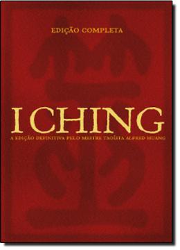 I CHING - EDICAO COMPLETA - 2ª EDICAO