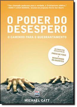 PODER DO DESESPERO, O