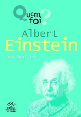 QUEM FOI? ALBERT EINSTEIN