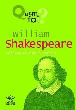 QUEM FOI? WILLIAM SHAKESPEARE